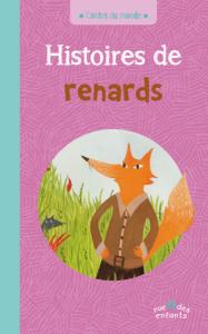 Contes du monde : Histoires de renards