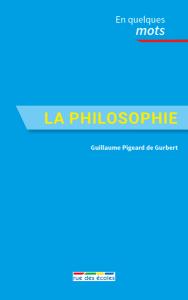 La philosophie en quelques mots