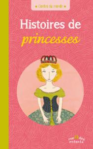 Contes du monde : Histoires de princesses