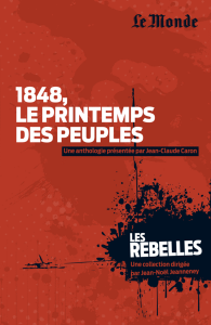 Les Rebelles - Volume 10 - 1848, le printemps des peuples