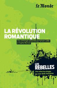 Les Rebelles - Volume 14 - La révolution romantique