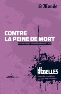 Les Rebelles - Volume 18 - Contre la peine de mort
