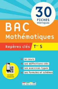 Repères clés : Bac Mathématiques - Term S