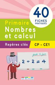 Repères clés : Primaire, Nombres et calcul - CP, CE1