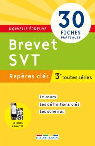 Repères clés : Brevet SVT - 3e
