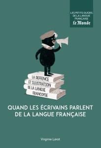 Quand les écrivains parlent de la langue française