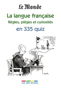 La langue française 2 en 335 quiz
