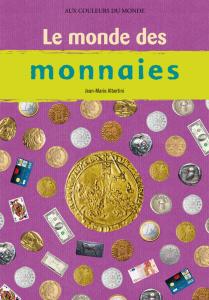 Le monde des monnaies