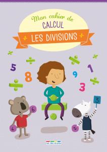 Mon cahier de calcul - Les divisions