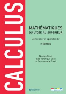 Calculus, 2e édition - consolider et approfondir ses connaissances en mathématiques