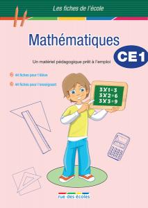 Les Fiches de l'école - Mathématiques CE1