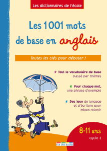Les 1 001 mots de base en anglais, 8-11 ans, cycle 3