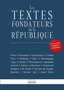 Les textes fondateurs de la République