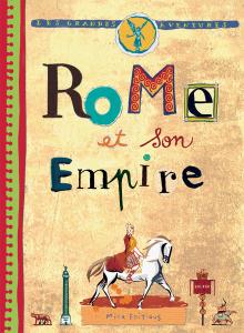 Les grandes aventures : Rome et son empire