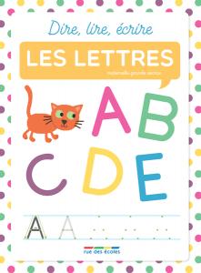 Dire, lire, écrire : les lettres