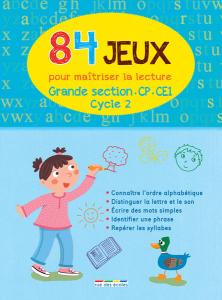 84 Jeux pour maîtriser la lecture - Cycle 2