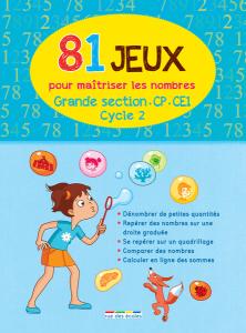 81 Jeux pour maîtriser les nombres - Cycle 2