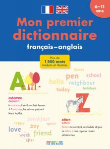 Mon premier dictionnaire français - anglais 6-11 ans