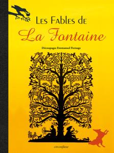 Les Fables de La Fontaine, découpages E. Fornage