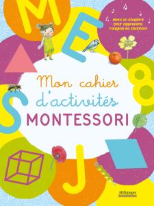 Mon cahier d'activités Montessori