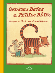 Grosses bêtes et petites bêtes