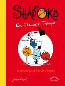 Les Shadoks en grande pompe