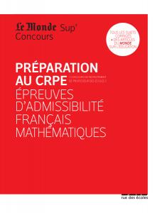 Préparation au CRPE - Épreuves d'admissibilité français, mathématiques