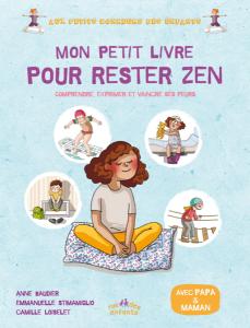 Mon petit livre pour rester zen