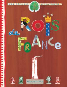 Les grandes aventures : Rois de France