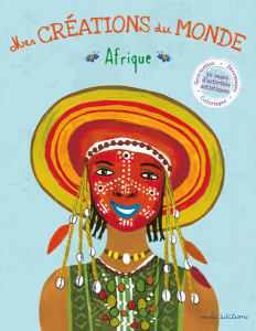Mes créations du Monde - Afrique