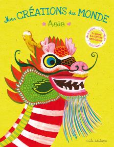 Mes créations du Monde - Asie