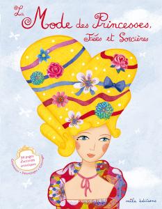 La Mode des Princesses, Fées et Sorcières