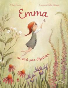 Emma ne veut pas dépasser