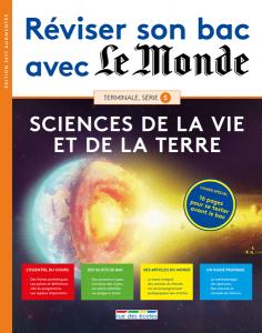 Réviser son bac avec Le Monde : SVT, version augmentée
