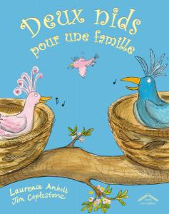 Deux nids pour une famille