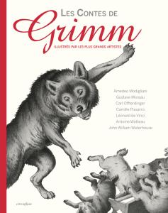 Les Contes de Grimm, illustrés par les plus grands artistes