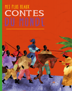 Mes plus beaux contes du monde, version couverture souple