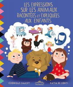 Les expressions sur les animaux racontées et expliquées aux enfants
