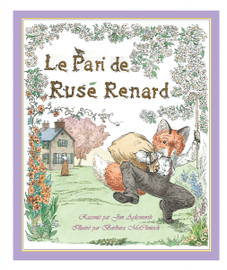 Le pari de Rusé Renard