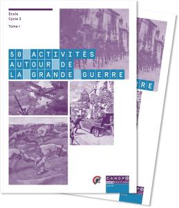50 activités autour de la Grande guerre - Tomes 1 et 2
