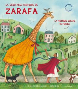 La véritable histoire de Zarafa