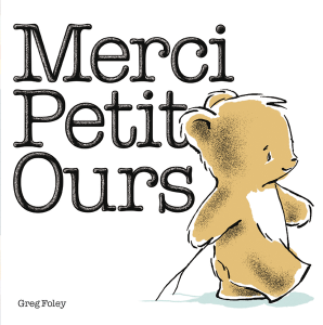 Merci, Petit Ours
