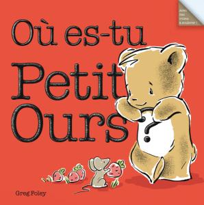 Où es-tu, Petit Ours ?