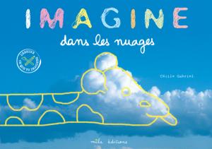Imagine : dans les nuages