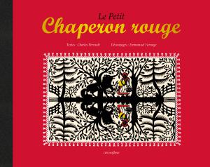 Le Petit Chaperon rouge, découpages E. Fornage