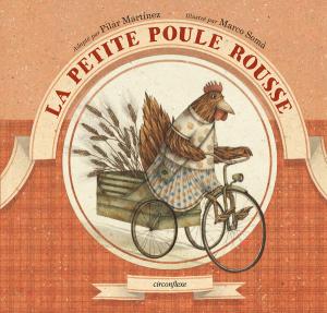 La Petite Poule Rousse, adaptée par Pilar Martínez