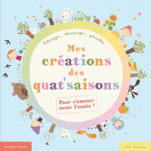 Mes créations des quat'saisons : La compilation