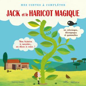 Mes contes à compléter : Jack et le haricot magique