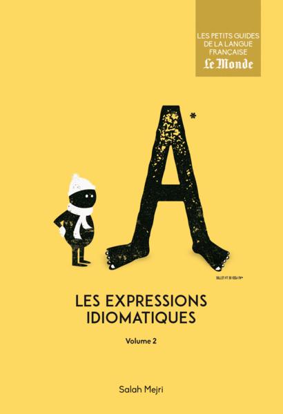 Les expressions idiomatiques, volume 2