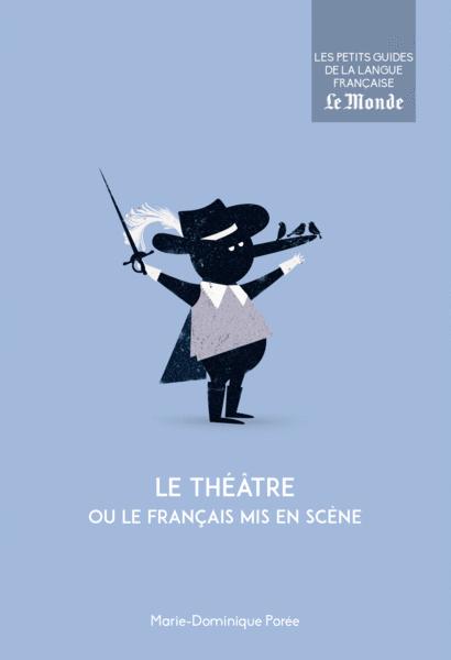 Le théâtre ou le français mis en scène